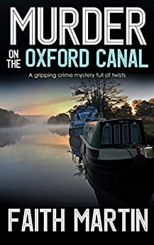 Murder on the Oxford Canal by Faith Martin, front cover, holiday reading