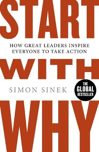 Start with Why by Simon Sinek, front cover, holiday reading