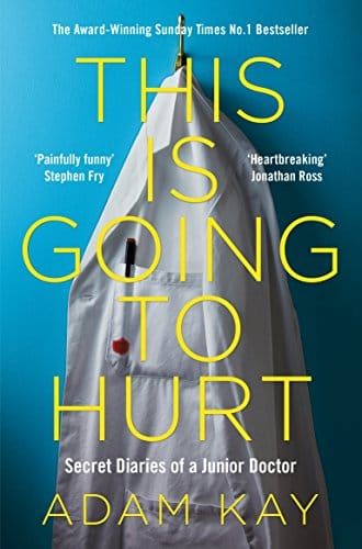 This is Going to Hurt by Adam Kay, front cover, holiday reading
